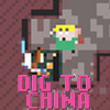 DIG TO CHINA GAME