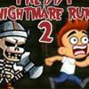 FREDDY NIGHTMARE RUN 2