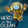 HERO IN THE OCEAN GAME