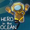 HERO IN THE OCEAN GAME