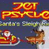 Jet Psycle: Santa's Sleigh Ride