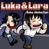 LUKA AND LARA ROBO ABDUCTION