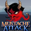 MUSTACHE ATTACK REVENGE OF BIGOTILYO