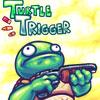 Turtle Trigger