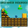 Greenator Reloaded