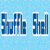 Shuffle Shell!